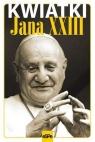 Kwiatki Jana XXIII