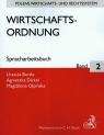 Wirtschafts-ordnung Spracharbeitsbuch Band 2