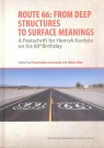 Route 66: From Deep Structures to Surface Meanings. A Festschrift for Henryk