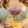 Tamta kobieta. Audiobook Anna H. Niemczynow