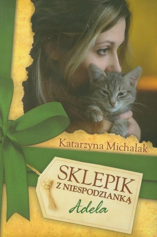Sklepik z niespodzianką Adela Michalak Katarzyna