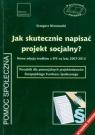 Jak skutecznie napisać projekt socjalny?