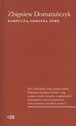Kampucza godzina zero Domarańczyk Zbigniew
