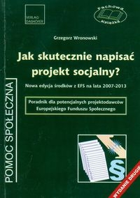 Jak skutecznie napisać projekt socjalny? Wronowski Grzegorz