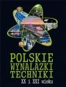 Polskie wynalazki techniki XX i XXI wieku