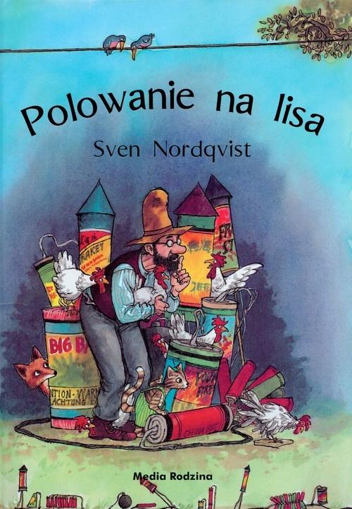 Polowanie na lisa (Uszkodzona okładka) Nordqvist Sven