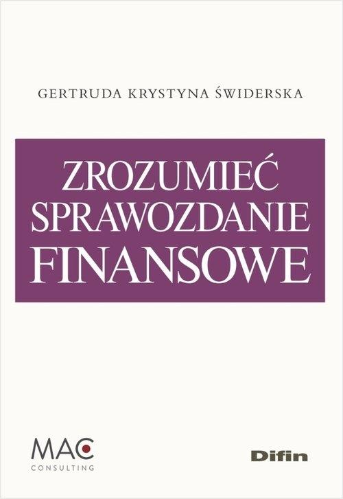 Zrozumieć sprawozdanie finansowe Świderska Gertruda Krystyna