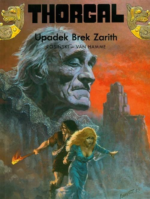 Thorgal Upadek Brek Zarith Tom 6 Rosiński Grzegorz, Hamme Jean