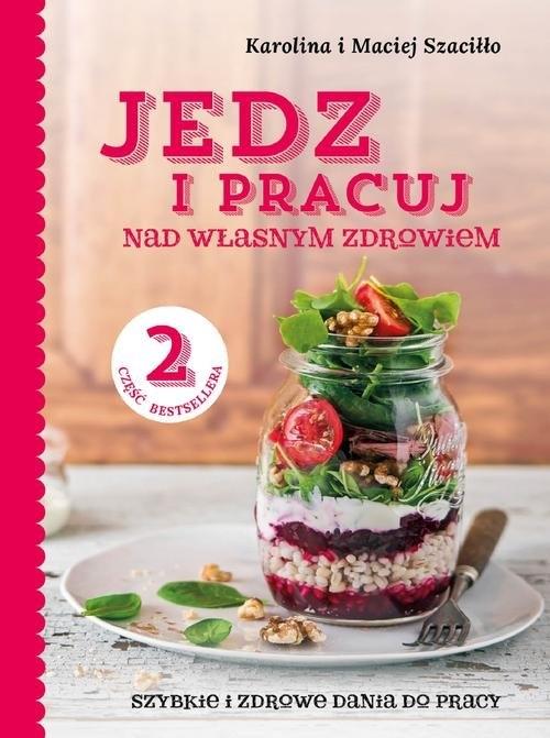 Jedz i pracuj 2 Szaciłło Karolina, Szaciłło Maciej