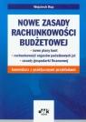 Nowe zasady rachunkowości budżetowej  Rup Wojciech