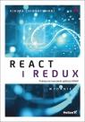 React i Redux Praktyczne tworzenie aplikacji WWW Wydanie II