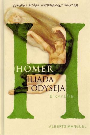 Homer Iliada i Odyseja Manguel Alberto
