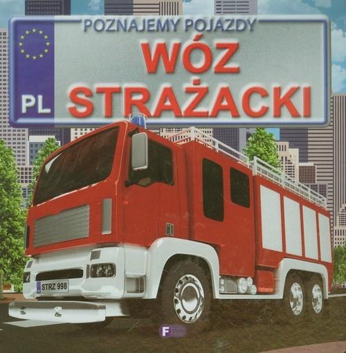 Poznajemy pojazdy Wóz strażacki Jędraszek Izabela