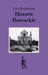 Historie florenckie  Bieńkowska Ewa