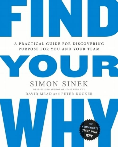 Find Your Why Sinek Simon