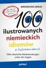 100 ilustrowanych niemieckich idiomów z ćwiczeniami Über deutsche Gerlic Arkadiusz