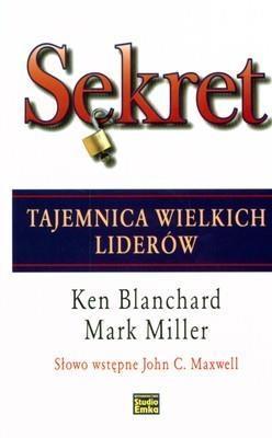 Sekret Blanchard Ken, Miller Mark