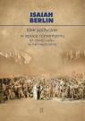 Idee polityczne w epoce romantyzmu Ich rozwój i wpływ na myśl Berlin Isaiah