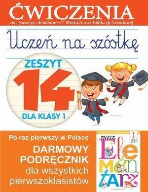 Uczeń na szóstkę Zeszyt 14 dla klasy 1 Wiśniewska Anna