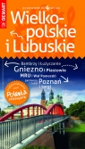 Wielkopolskie i Lubuskie przewodnik + atlas Polska Niezwykła