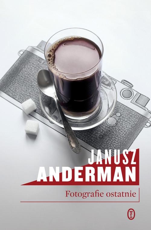 Fotografie ostatnie Anderman Janusz