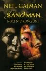 Sandman Noce nieskończone Neil Gaiman, Milo Manara, P. Craig Russell, Glenn Fabry, Miguelanxo Prado, Frank Quitely, Paulina Braiter