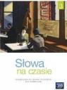 Język Polski 3. Słowa na czasie. Podręcznik dla gimnazjum