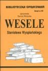 Biblioteczka Opracowań Wesele Stanisława Wyspiańskiego