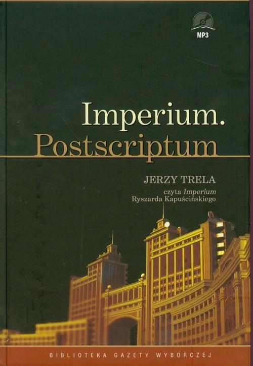 Imperium Postscriptum  (Audiobook) (Audiobook) Kapuściński Ryszard