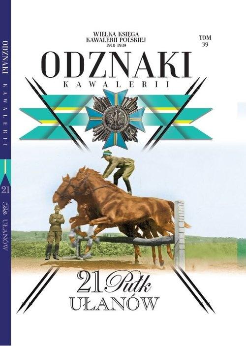 Wielka Księga Kawalerii Polskiej Odznaki Kawalerii Tom 39