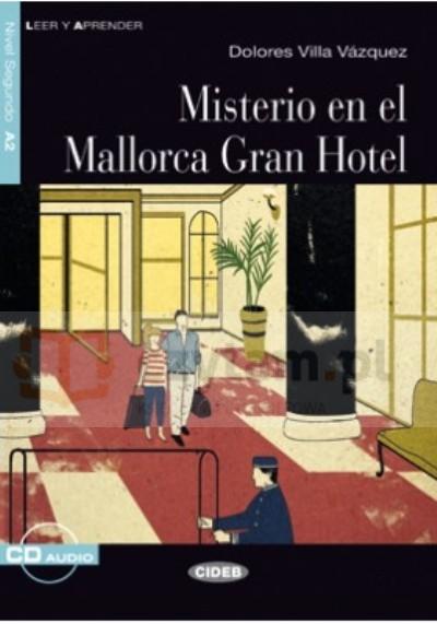 Mistero en el Mallorca Gran Hotel książka +CD A2 Dolores Villa Vazquez