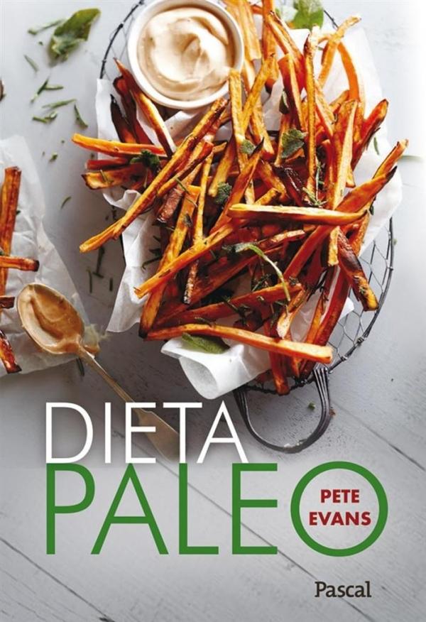 Dieta Paleo Evans Pete