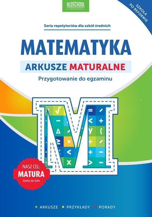 Matematyka Arkusze maturalne Konstantynowicz Adam