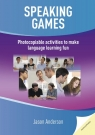 Speaking Games Photocopiable activities to make language learning fun Jason Anderson