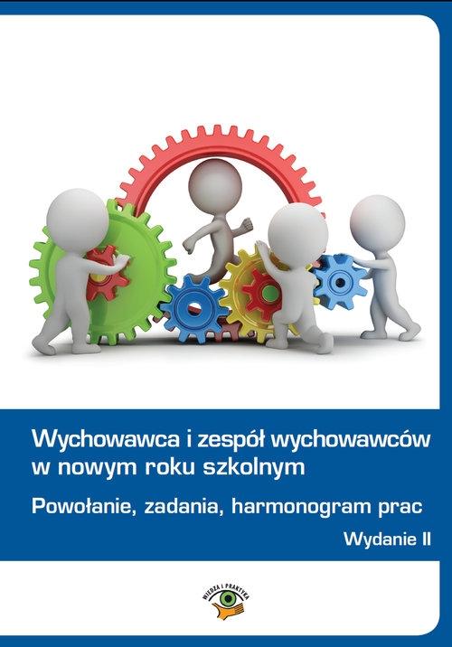 Wychowawca i zespół wychowawców w nowym roku szkolnym Celuch Małgorzata