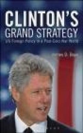 Clinton's Grand Strategy James Boys