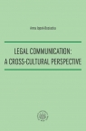 Legal Communication A Cross-Cultural Perspective Jopek-Bosiacka Anna
