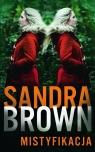 Mistyfikacja  Brown Sandra