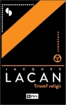 Triumf religii poprzedzony Mową do katolików Lacan Jacques