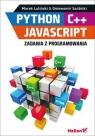 Python C++ JavaScript Zadania z programowania Marek Luliński, Gniewomir Sarbicki
