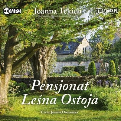 Pensjonat Leśna Ostoja  (Audiobook) (Audiobook) Tekieli Joanna