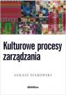 Kulturowe procesy zarządzania