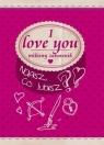 I love you. Miłosny zabawnik