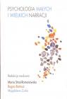 Psychologia małych i wielkich narracji