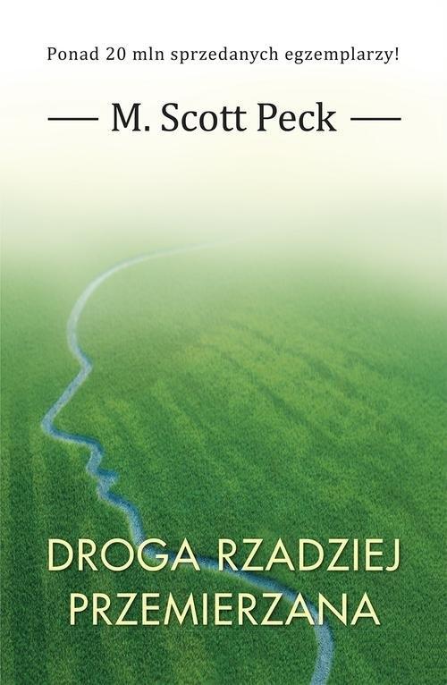 Droga rzadziej przemierzana Peck M. Scott