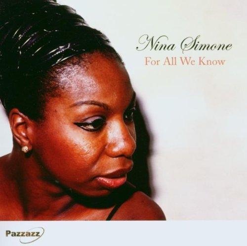 For All We Know Nina Simone