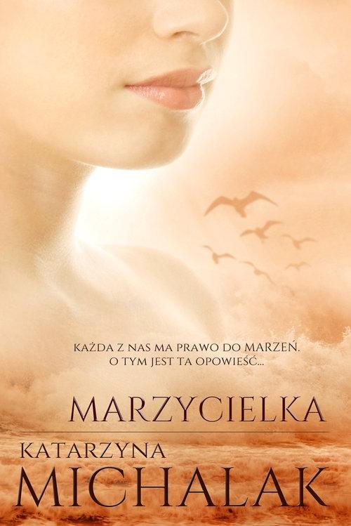 Marzycielka Michalak Katarzyna