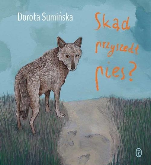 Skąd przyszedł pies? Sumińska Dorota