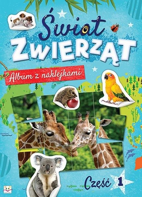 Album z naklejkami Świat zwierząt Część 1