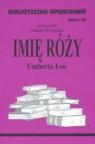 Biblioteczka Opracowań Imię Róży Umberta Eco